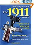 The Gun Digest Book of the 1911, Volu...