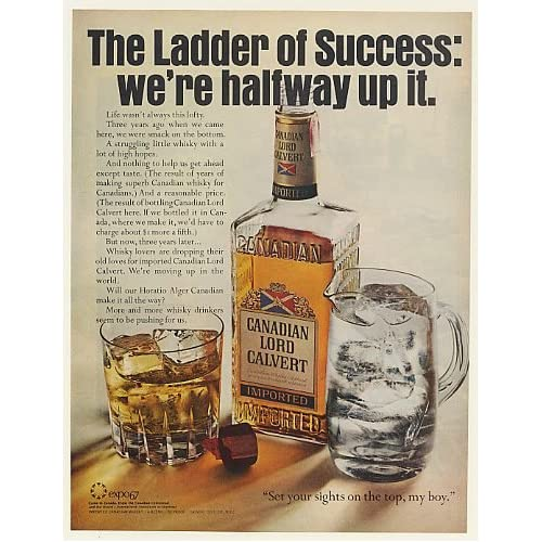 1967 Canadian Lord Calvert Whisky Halfway Up Ladder of Success Print Ad (51910)