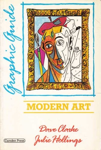 Modern Art: A Graphic Guide (Graphic guides) (Paperback)