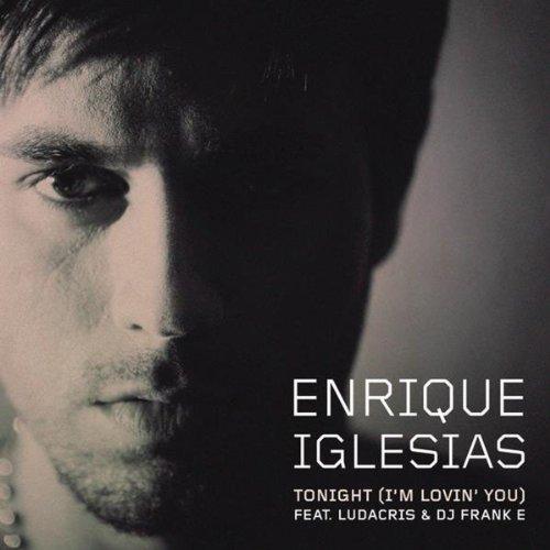 Enrique Iglesias - Tonight (Feat. Ludacris) - Zortam Music
