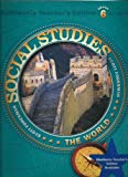 img - for The World (Scott Foresman Social Studies) Teacher's Edition, Grade 6, Vol. 1 book / textbook / text book