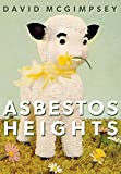 img - for Asbestos Heights book / textbook / text book