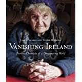 Vanishing Ireland: Further Chronicles of a Disappearing Worldby Turtle Bunbury