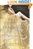With All My Soul (Soul Screamers Book 7)