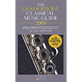 The Gramophone Classical Music Guide 2009 ~ James Jolly