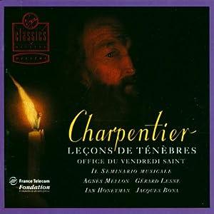 Charpentier - Leçons de ténèbres, Office du Vendredi Saint