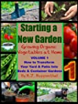 Starting a New Garden (VOL. 1): How t...