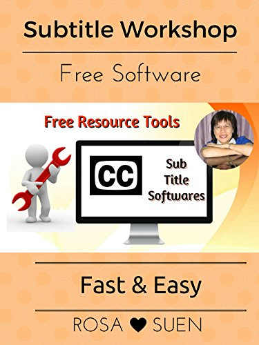 Free Subtitle Software Tool 2  - Subtitle Workshop
