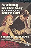 Nothing in Her Way / River Girl