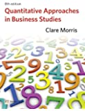 Quantitative Approaches in Business Studies with MyMathLab Global