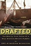 img - for Drafted: The Mostly True Tales of a Rear Echelon Mother Fu**er book / textbook / text book