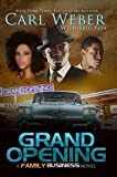 img - for Grand Opening: A Family Business Novel (Family Business Novels) book / textbook / text book