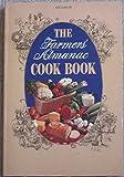 The Farmers' Almanac Cook Book