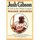Josh Gibson: A Life in the Negro Leagues ~ William Brashler