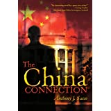 The China Connection ~ Anthony J. Sacco Sr.