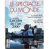 SPECTACLE DU MONDE (LE) [No 453] du 01/01/2000 - RUSSIE - CHILI - KOHL - COTE-D'IVOIRE - ETATS-UNIS - ASIE - ISLAM...