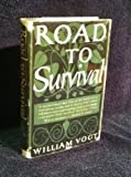 ROAD TO SURVIVAL.Introduction by Bernard Baruch.Illustrations by Stuart Freeman