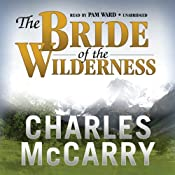 The Bride of the Wilderness | [Charles McCarry]