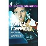 Lethal Lawman   Carla Cassidy