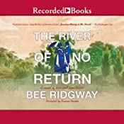 The River of No Return | [Bee Ridgway]