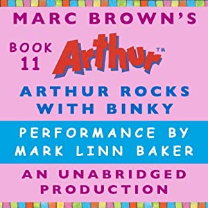 Arthur Rocks with Binky | [Marc Brown]