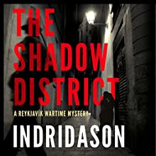 The Shadow District Audiobook by Arnaldur Indridason, Victoria Cribb - translator Narrated by Sean Barrett