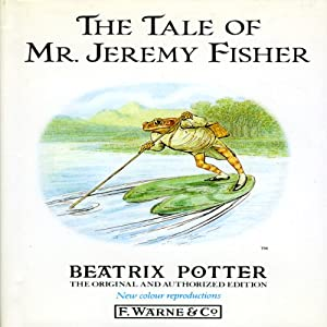 Tale of Mr. Jeremy Fisher | [Beatrix Potter]