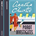 Poirot Investigates Audiobook by Agatha Christie Narrated by David Suchet