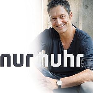 Nur Nuhr Hörspiel von Dieter Nuhr Gesprochen von: Dieter Nuhr