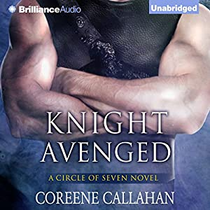 Knight Avenged: Circle of Seven, Book 2 | [Coreene Callahan]