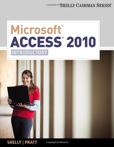 Microsoft® Access 2010: Introductory