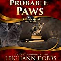 Probable Paws Audiobook by Leighann Dobbs Narrated by Elisabeth Rodgers