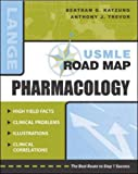Usmle Road Map: Pharmacology (stm45) (0071217754) by Katzung, Bertram G.