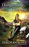 Dangerously Charming <br>(Broken Riders Novel, A)	 by  Deborah Blake in stock, buy online here