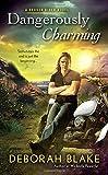 Dangerously Charming <br>(Broken Riders Novel, A) by  Deborah Blake in stock, buy online here