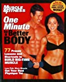 img - for One Minute to a Better Body: 77 Shortcuts, Tips and Lessons to Building Muscle Now book / textbook / text book