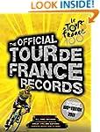The Official Tour de France Records (...