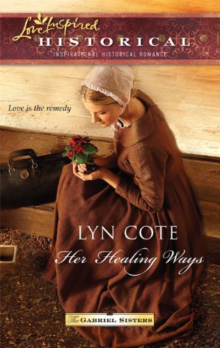 Image of Her Healing Ways (Love Inspired Historical)