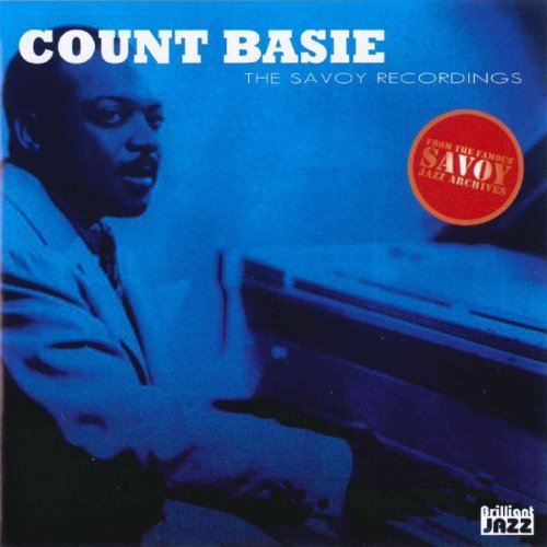 Count Basie - The Savoy Recordings - Zortam Music