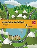 img - for Ciencias sociales. 3 Primaria. Savia. Arag n book / textbook / text book