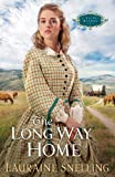 The Long Way Home (A Secret Refuge Book #3)