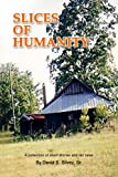 img - for Slices Of Humanity book / textbook / text book