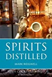 img - for Spirits Distilled 2016: With Cocktails Mixed book / textbook / text book