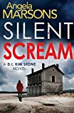 Silent Scream (Detective Kim Stone crime thriller series) (Volume 1)
