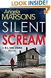 Silent Scream (Detective Kim Stone crime thriller series) (Volume 1)