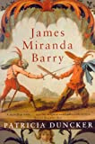 James Miranda Barry (033037169X) by Patricia Duncker