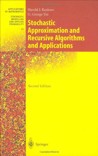 Stochastic Approximation and Recursive Algorithms and Applications Applications of Mathematics ; 35
