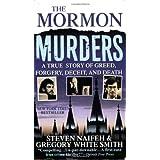 The Mormon Murders ~ Steven Naifeh