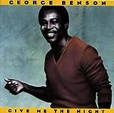 echange, troc George Benson - Give me the night