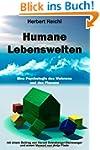Humane Lebenswelten: Eine Psychologie...